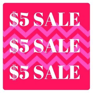 $5 items!!! Lots to choose from!!!